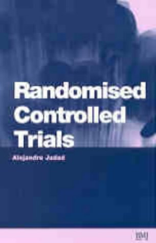 9780727912084: Randomised Controlled Trials: A User's Guide