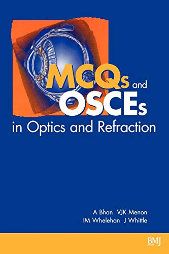 9780727912725: MCQs and OSCEs in Optics and Refraction