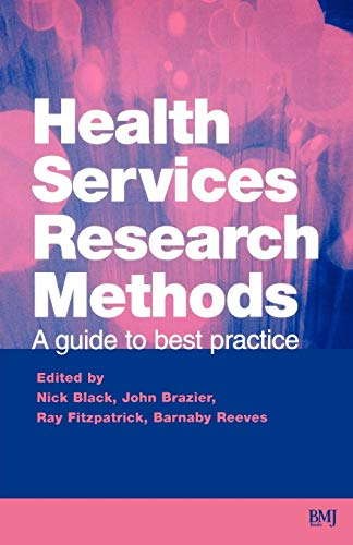 9780727912756: Health Services Research Methods: A Guide to Best Practice