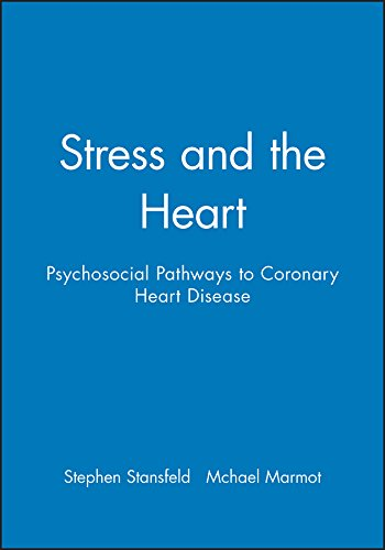 Stress and the Heart: Psychosocial Pathways to: C. O'Callaghan, Cashman,