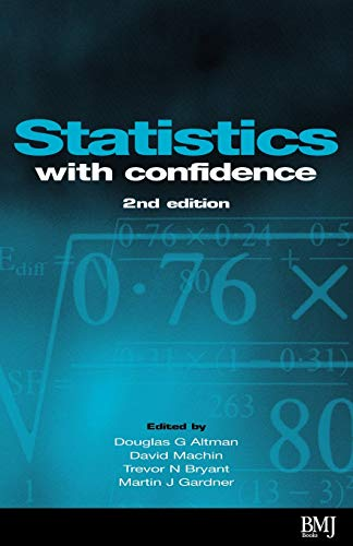 9780727913753: Statistics with Confidence: Confidence Intervals and Statistical Guidelines (Book with Diskette for Windows 95, 98, NT)
