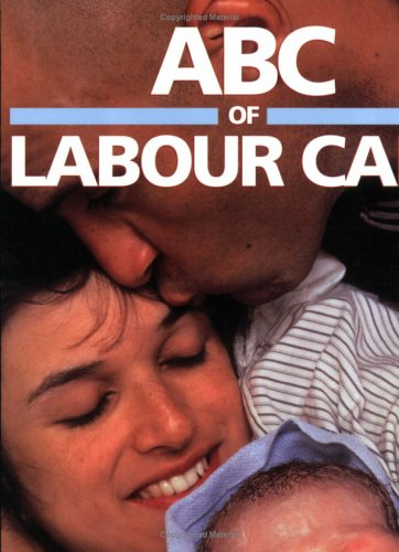 9780727914156: ABC of Labour Care (ABC Series)