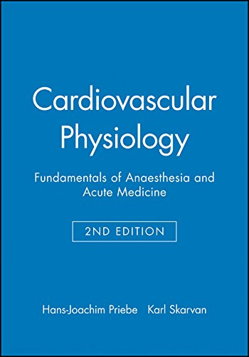 Cardiovascular Physiology: Priebe, Hans-Joachim; Skarvan, Karl