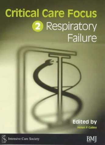 Critical Care Focus 2: Respiratory Failure: n/a
