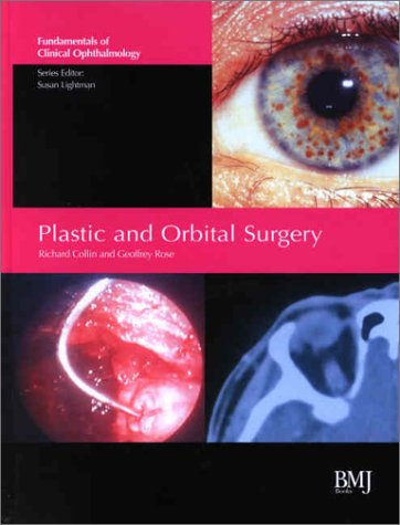 9780727914750: Plastic and Orbital Surgery: Fundamentals of Clinical Ophthalmology (Fundamentals in Clinical Ophthalmology)