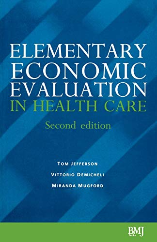 9780727914781: Elementary Economic Evaluation in Health Care