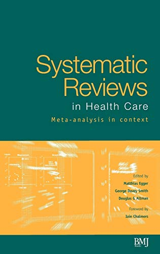 9780727914880: Systematic Reviews in Health Care: Meta-Analysis in Context