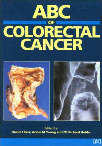 ABC of Colorectal Cancer: Kerr, D. J.;