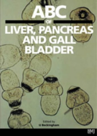 9780727915313: ABC of Liver, Pancreas and Gall Bladder (ABC Series)
