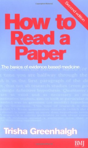9780727915788: How to Read a Paper: The Basics of Evidence Based Medicine (HOW – How To)