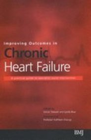 9780727916020: Improving Outcomes in Chronic Heart Failure: A Practical Guide to Specialist Nurse Intervention