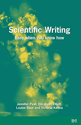 9780727916259: Scientific Writing: Easy When You Know How