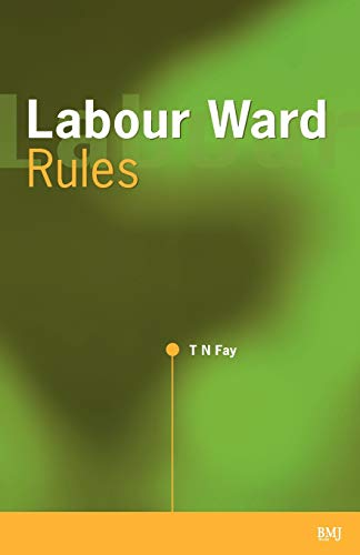 9780727916358: Labour Ward Rules