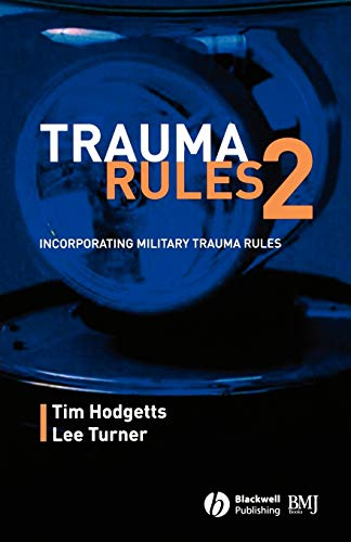 9780727916495: Trauma Rules 2: Incorporating Military Trauma Rules