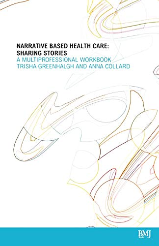 9780727917188: Narrative Based Healthcare Sharing: A Multi Professional Workbook