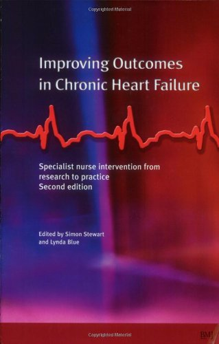 9780727917232: Improving Outcomes in Chronic Heart Failure: A practical guide to specialist nurse intervention