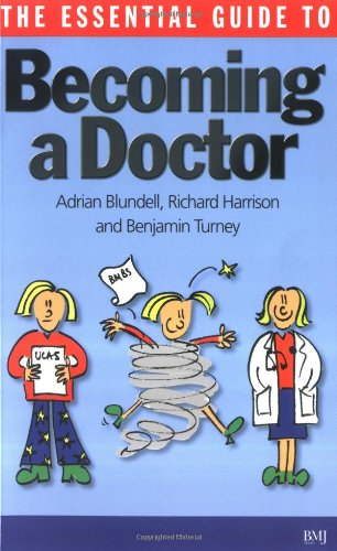 9780727917393: The Essential Guide to Becoming a Doctor