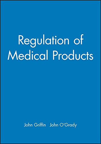 The Regulation of Medical Products: Griffin, J. P.