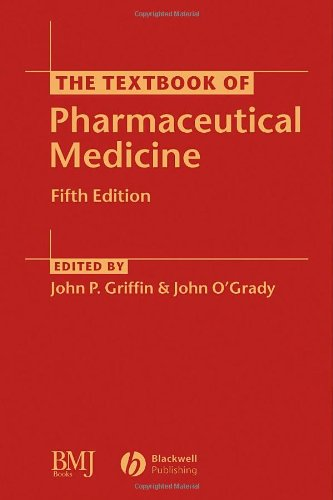 The Textbook of Pharmaceutical Medicine: John P. Griffin