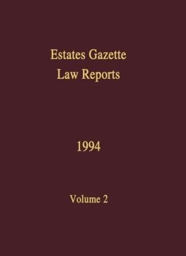 9780728202139: EGLR 1994: v. 2 (Estates Gazette Law Reports)