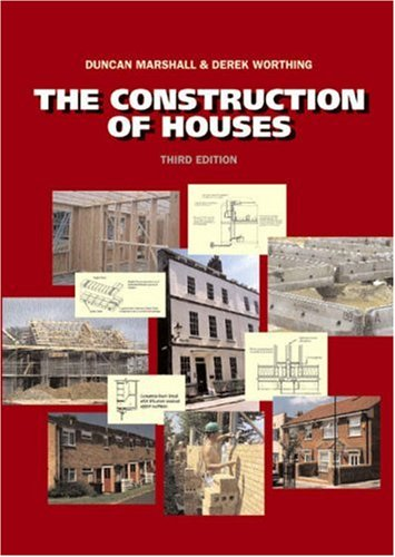 Construction of Houses, Third Edition: Marshall BSc MCIOB MBEng, Duncan