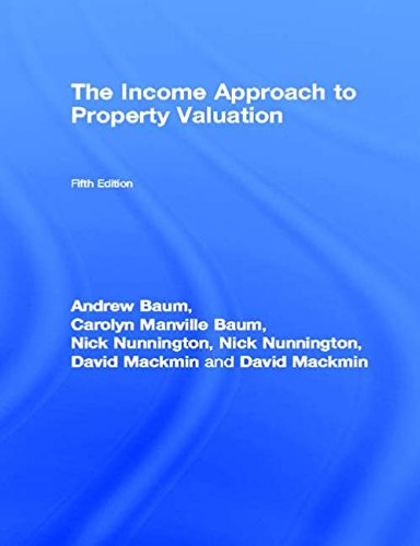 9780728204645: The Income Approach to Property Valuation