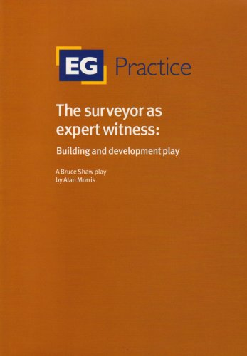 9780728204805: The Surveyor as Expert Witness: Building and Development Play (Eg Practice)