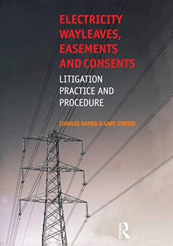 9780728205055: Electricity Wayleaves, Easements and Consents: Litigation, Practice & Procedure: Litigation, Practice and Procedure