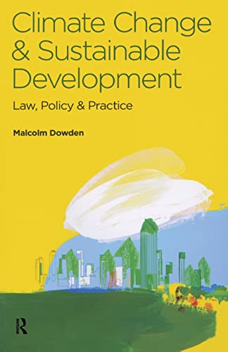 9780728205239: Climate Change and Sustainable Development: Law, Policy and Practice