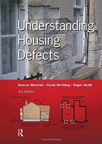 Understanding Housing Defects: Marshall, Duncan, Worthing, Derek, Heath, Roger