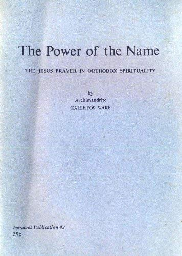 9780728300392: Power of the Name: Jesus Prayer in Orthodox Spirituality (Fairacres publications)