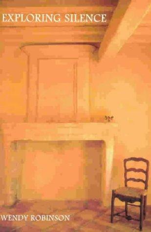 9780728300781: Exploring Silence (Fairacres Publications)