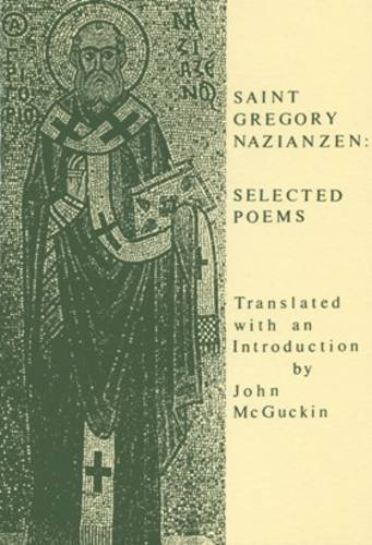 9780728301078: Saint Gregory Nazianzen: Selected Poems (Fairacres Publication)