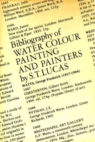 BIBLIOGRAPHY OF WATER COLOUR PAINTING AND PAINTERS