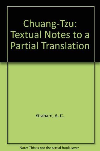 9780728600898: Chuang-Tzu: Textual Notes to a Partial Translation