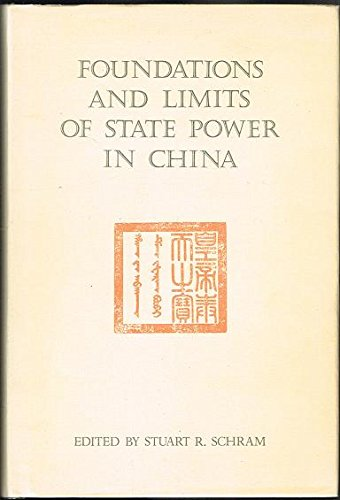 9780728601390: Foundations and Limits of State Power in China