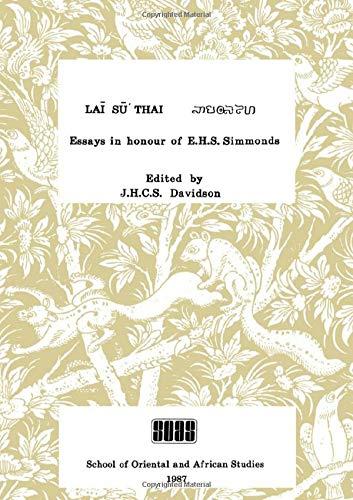 Lai Su Thai: Essays in Honour of: Davidson, J. H.