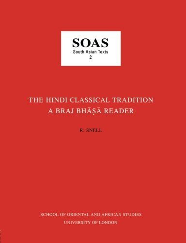 9780728601758: The Hindi Classical Tradition (SOAS South Asian texts)