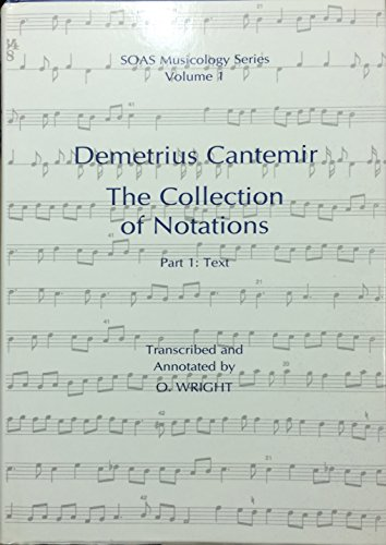 9780728601918: Demetrius Cantemir: The Collection of Notations: Text v. 1 (SOAS Musicology Series)