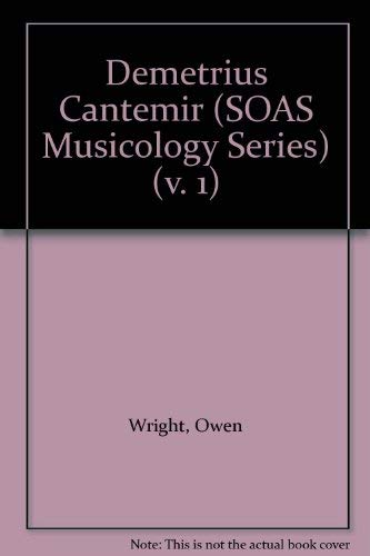 9780728601918: Demetrius Cantemir (SOAS Musicology Series) (v. 1)