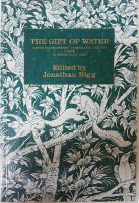 9780728602120: The Gift of Water: Water Management, Cosmology and the State in South East Asia