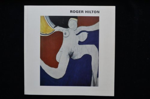 Roger Hilton, paintings and drawings 1931-1973: [catalogue of an exhibition held at the] Serpenti...