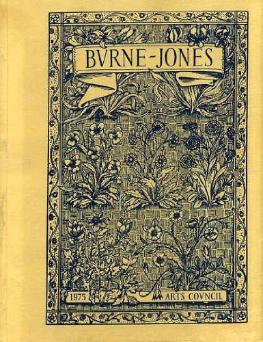 Burne-Jones: The Paintings, Graphic, and Decorative Work: Arts Council of