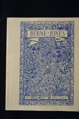 9780728700734: Burne-Jones: The paintings, graphic, and decorative work of Sir Edward Burne-Jones, 1833-98