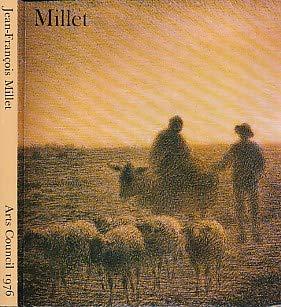 Jean-François Millet: [exhibition], Hayward Gallery, 22 January-7: Jean François Millet