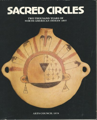 9780728700963: Sacred Circles [Exhibition Catalogue] : Two Thousand Years of North American Indian Art / Ralph T. Coe