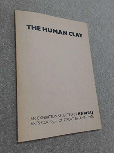 9780728701014: The human clay: An exhibition