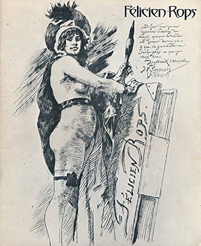 FÃ licien Rops: [catalogue of] an Arts: Arts Council of