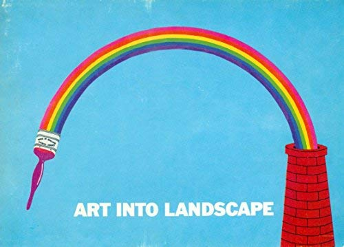 Art Into Landscape: An Exhibition of Schemes: Arts Council of
