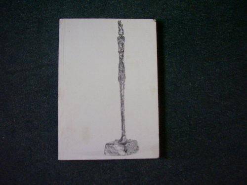 9780728702653: Giacometti: Sculptures, paintings, drawings : [catalogue of] an Arts Council exhibition [at] Manchester, Whitworth Art Gallery, University of Serpentine Gallery, 10 April to 17 May 1981